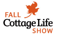 Toronto Fall Cottage Life Show